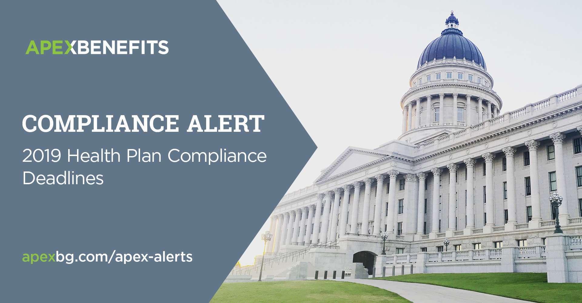 Compliance Alert: 2019 Health Plan Deadlines