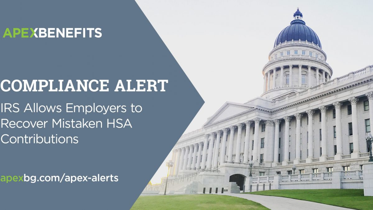 Compliance Alert: IRS Allows Employers to Recover Mistaken HSA Contributions