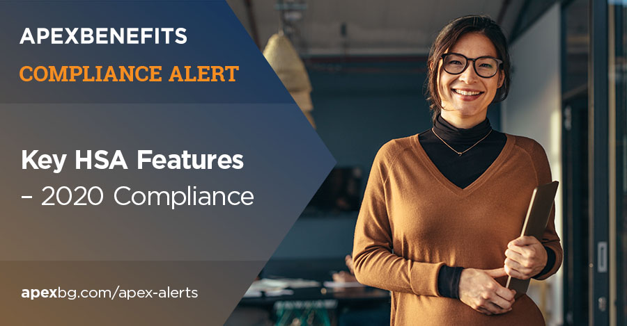 Key HSA Features – 2020 Compliance