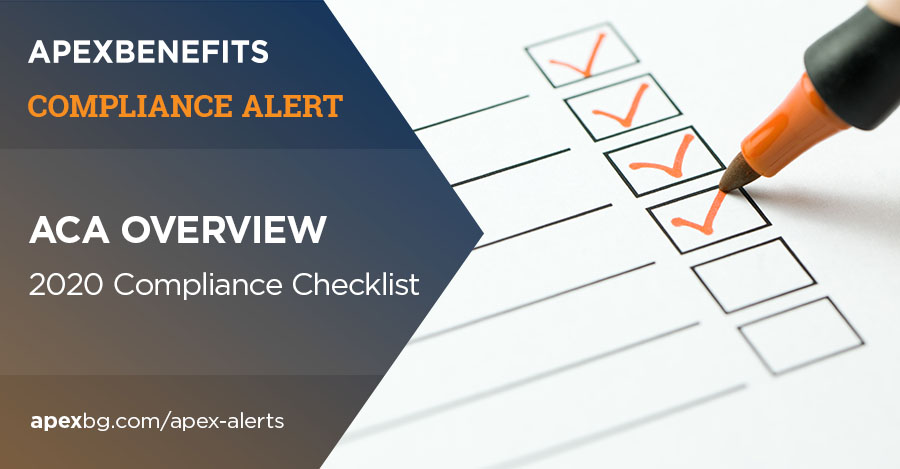 Compliance Alert: ACA Overview - Compliance Checklist