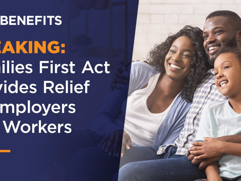 Families First Act Provides Relief to Employers and Workers