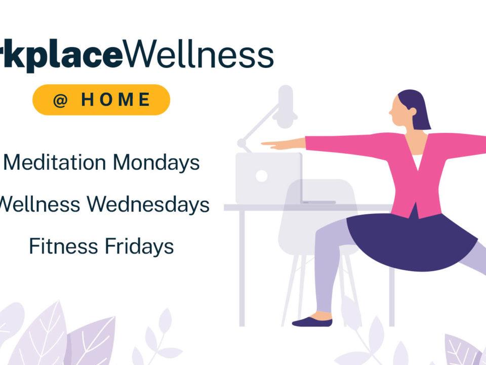 WorkplaceWellness at home