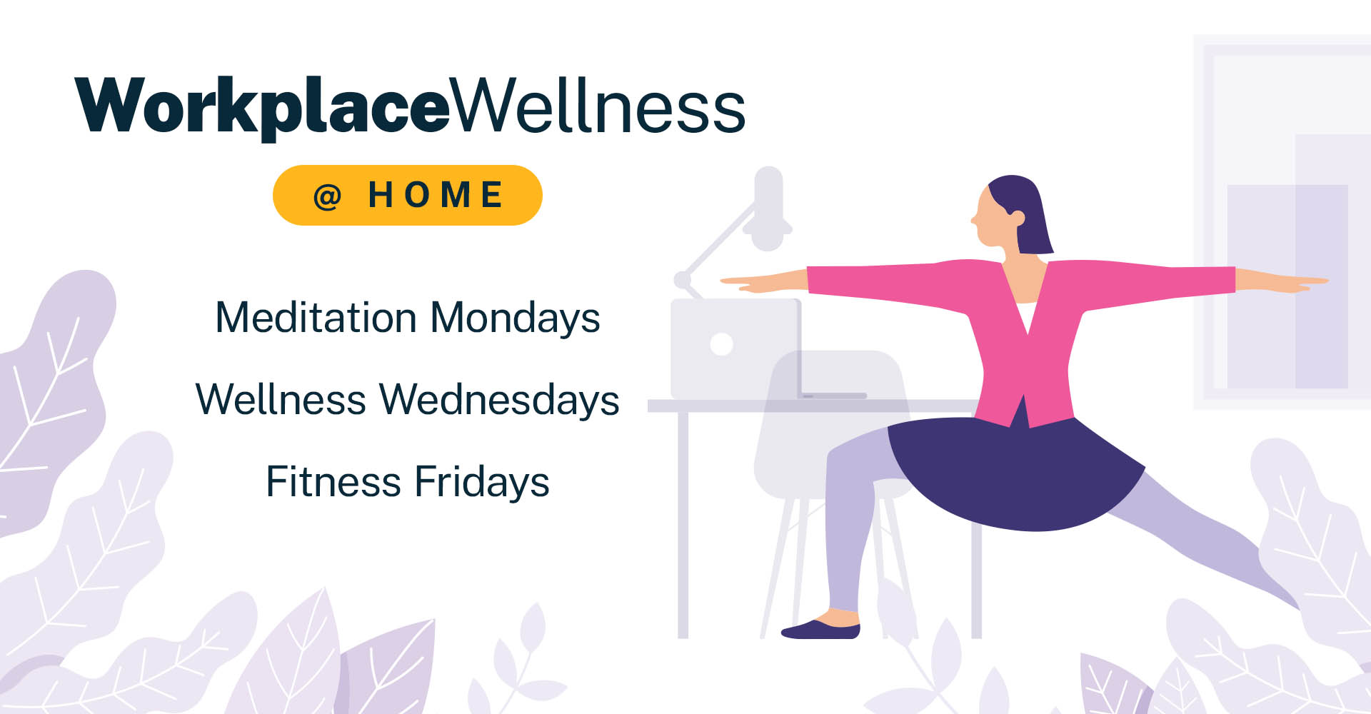 WorkplaceWellness at home
